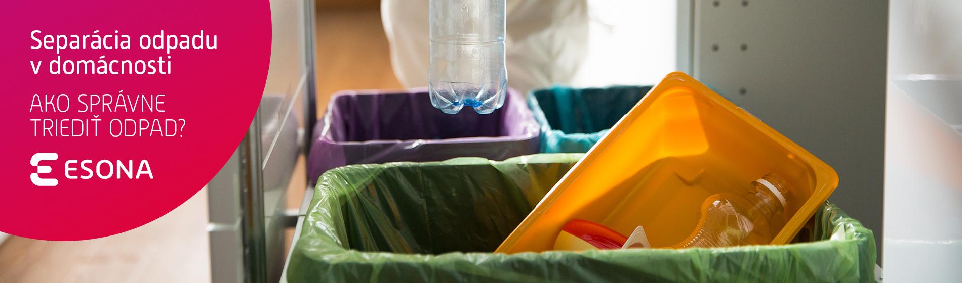 Separácia odpadu v domácnosti. Ako správne triediť odpad?
