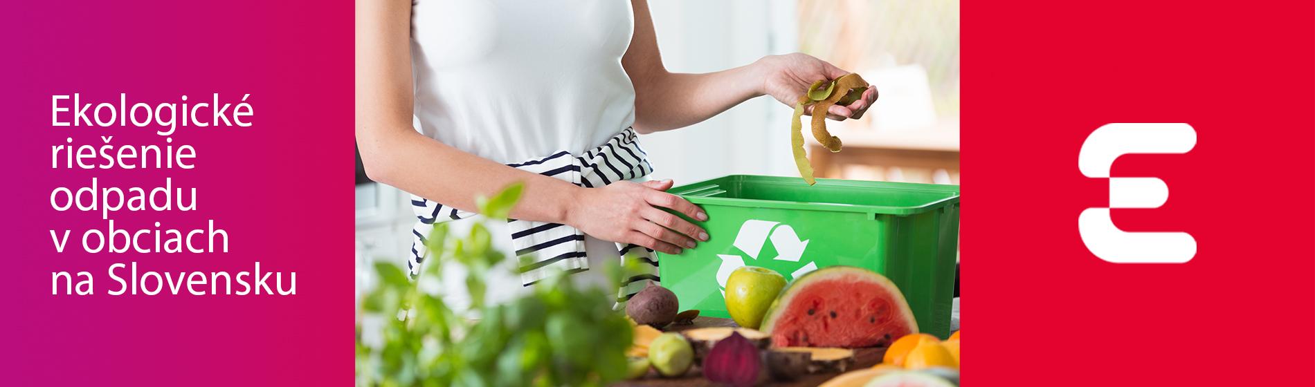 Ekologické riešenie odpadu v obciach na Slovensku