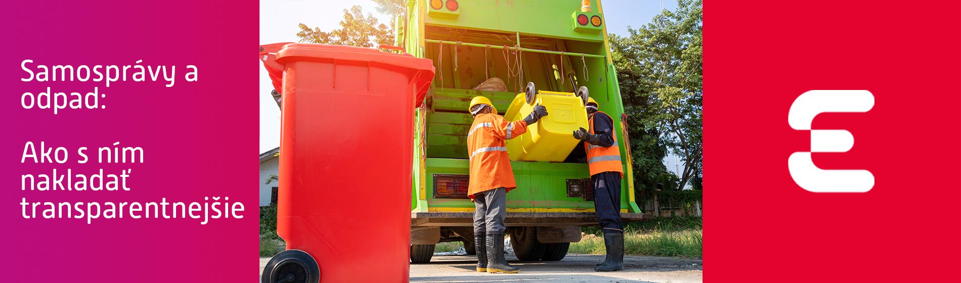 Samosprávy a odpad: Ako s ním nakladať transparentnejšie
